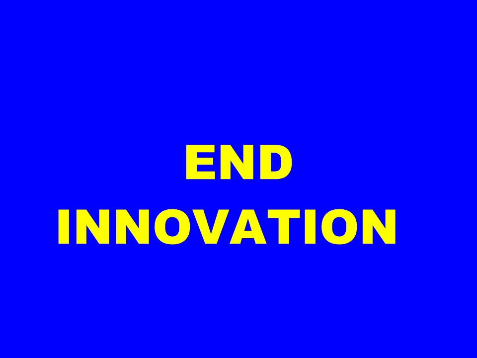 END INNOVATION
