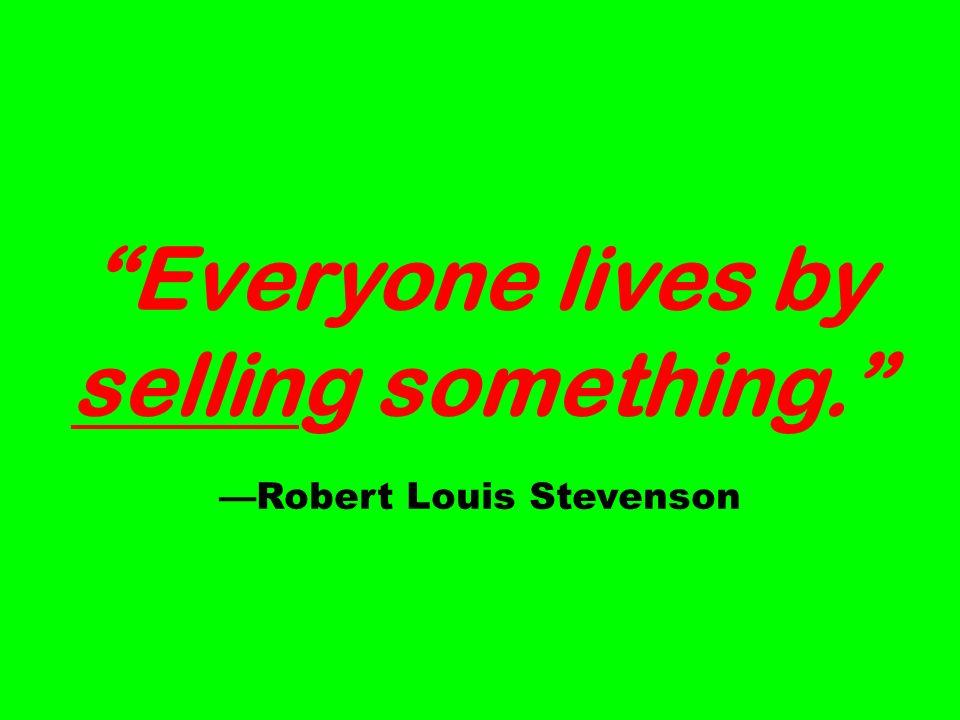 —Robert Louis Stevenson