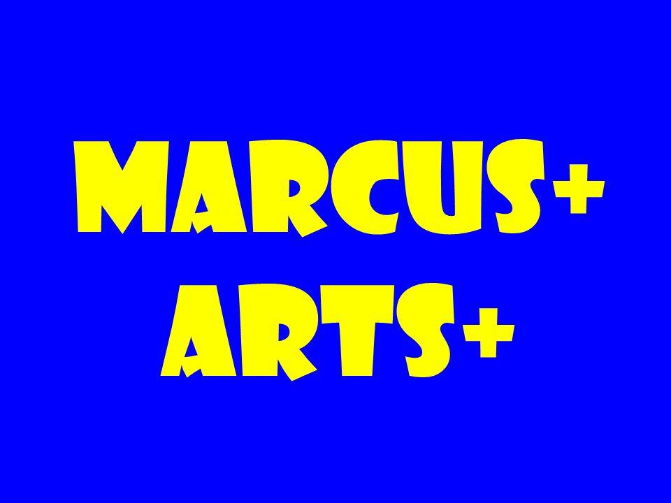 Marcus+ Arts+