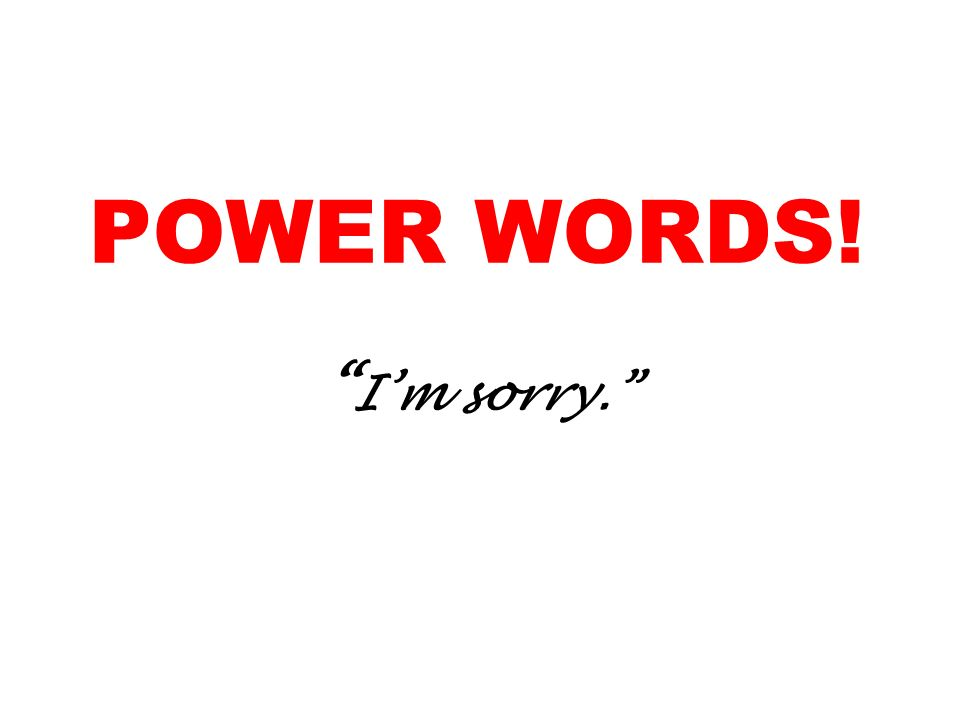 POWER WORDS! I'm sorry.