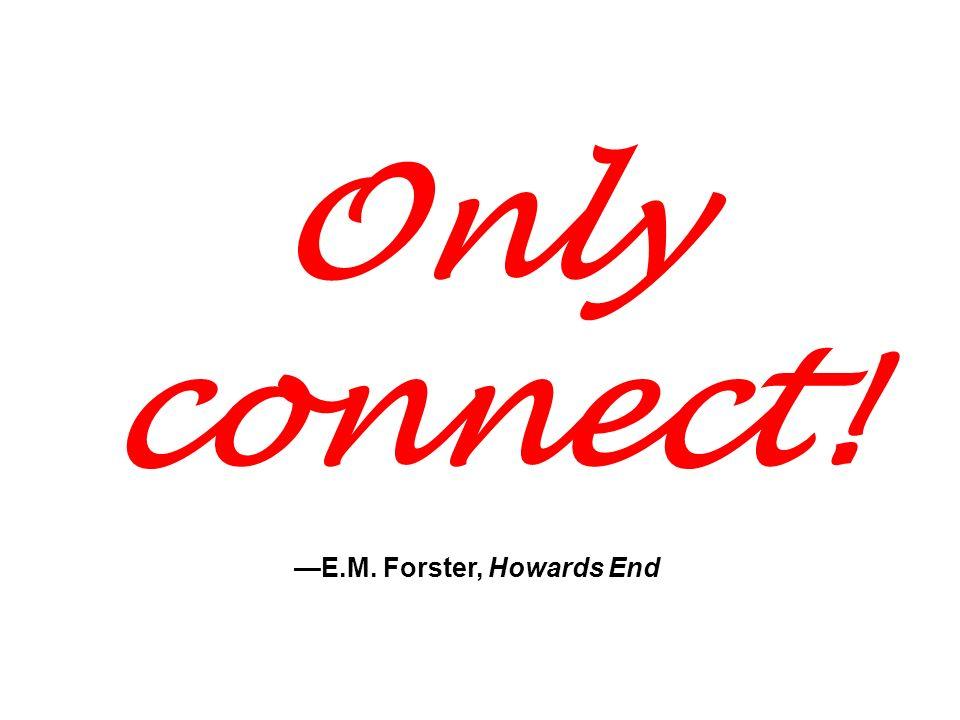 —E.M. Forster, Howards End