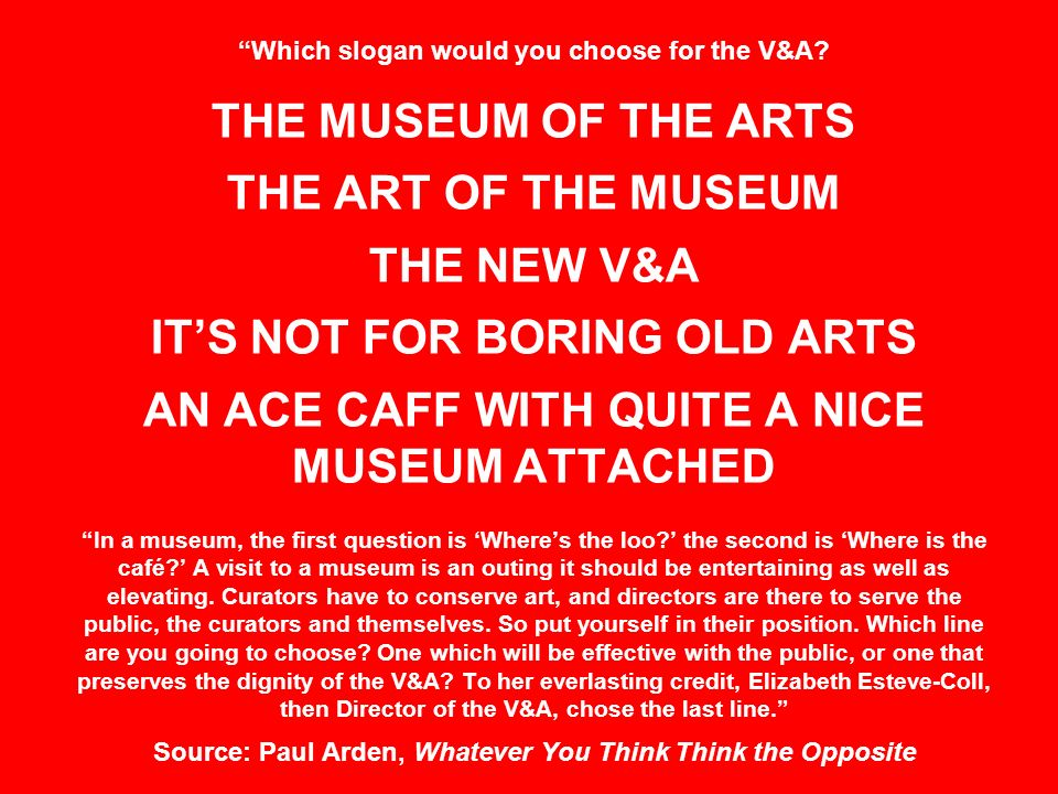 Which slogan would you choose for the V&A