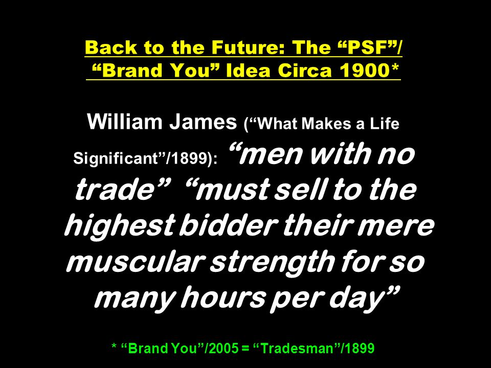Back to the Future: The PSF / Brand You Idea Circa 1900