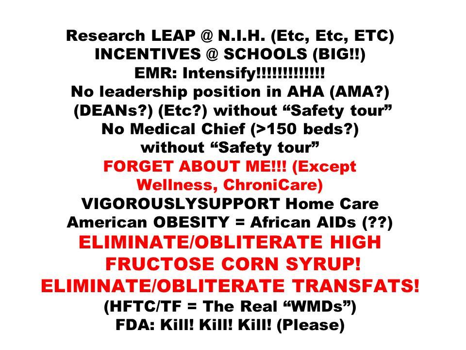 Research LEAP @ N. I. H. (Etc, Etc, ETC) INCENTIVES @ SCHOOLS (BIG