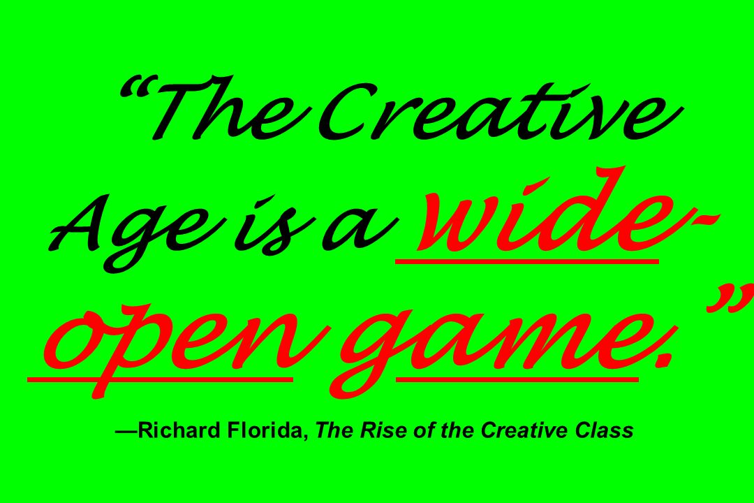 The Creative Age is a wide-open game