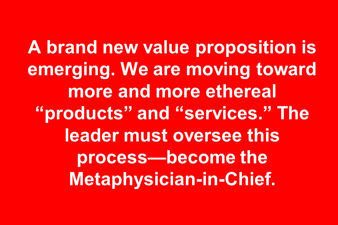 A brand new value proposition is emerging