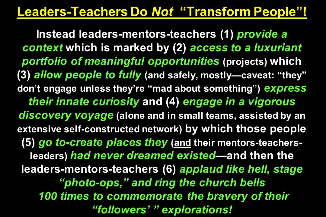 Leaders-Teachers Do Not Transform People