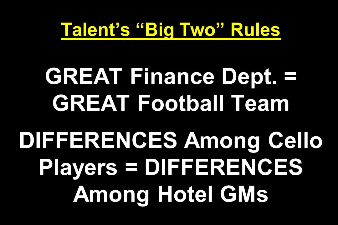 Talent's Big Two Rules GREAT Finance Dept