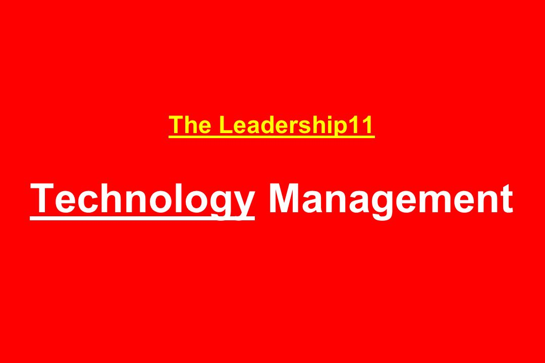 The Leadership11 Technology Management