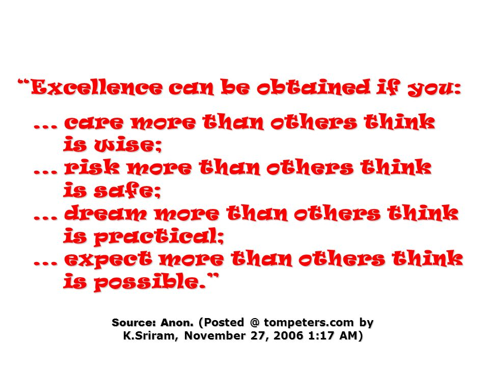Source: Anon. (Posted @ tompeters.com by