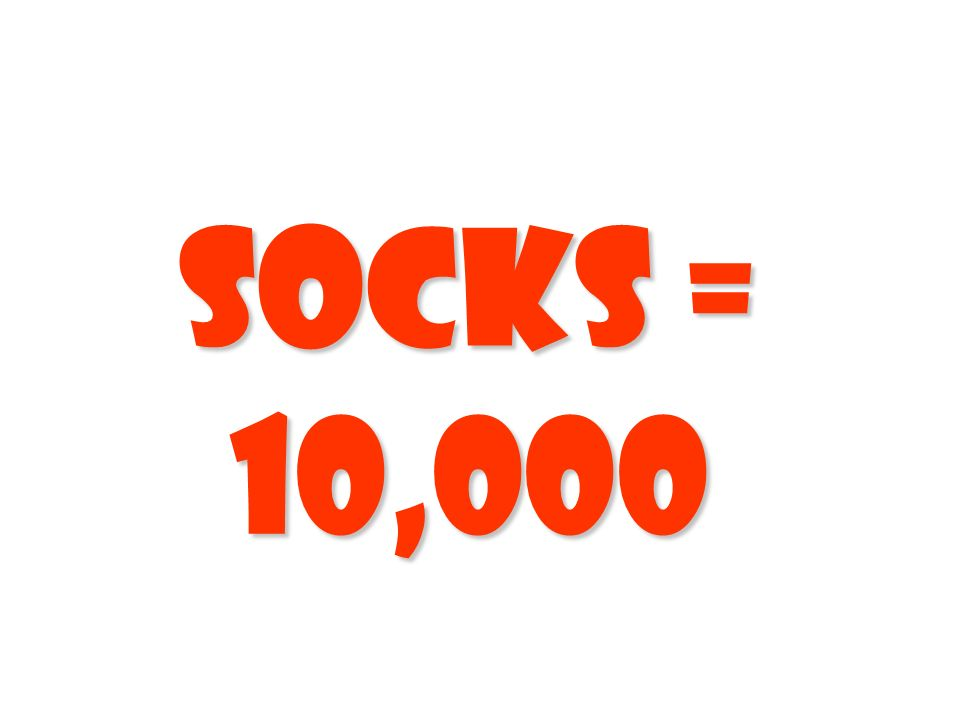 Socks = 10,000 155
