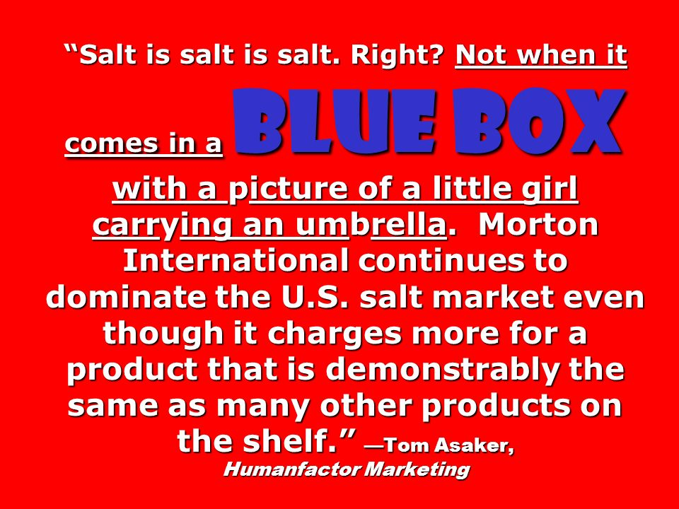 Salt is salt is salt. Right
