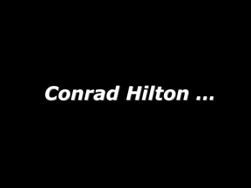 Conrad Hilton … 193 193
