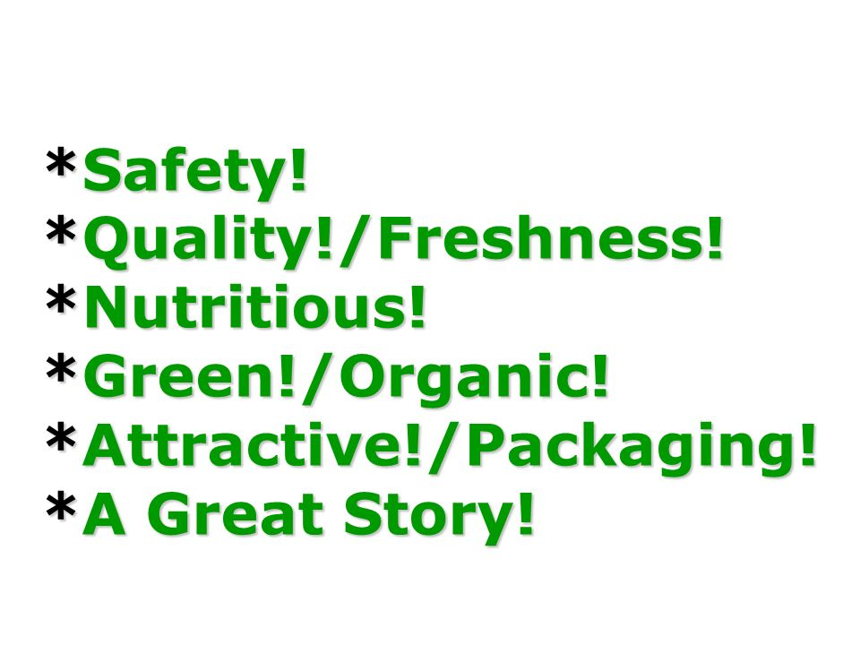 Safety. Quality. /Freshness. Nutritious. Green. /Organic. Attractive