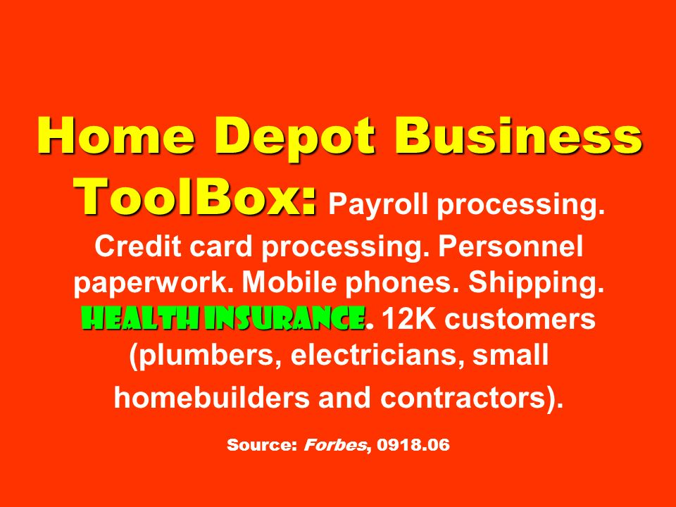 Home Depot Business ToolBox: Payroll processing. Credit card processing.
