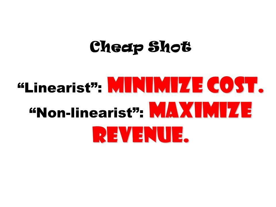 Cheap Shot Linearist : minimize cost