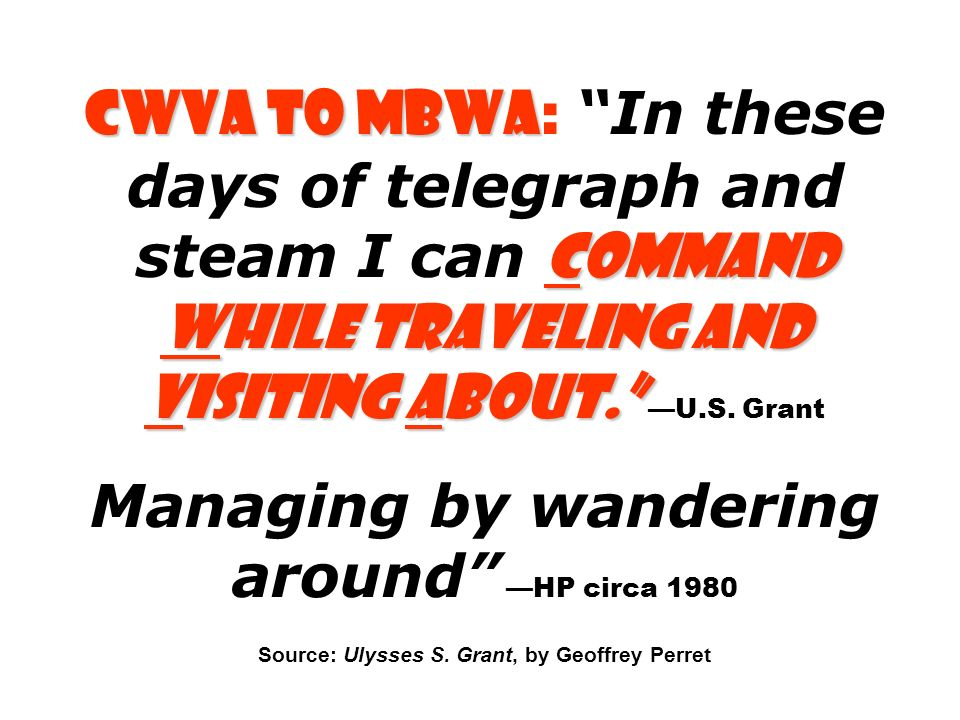 CWVA to MBWA: In these days of telegraph and steam I can command while traveling and visiting about. —U.S.