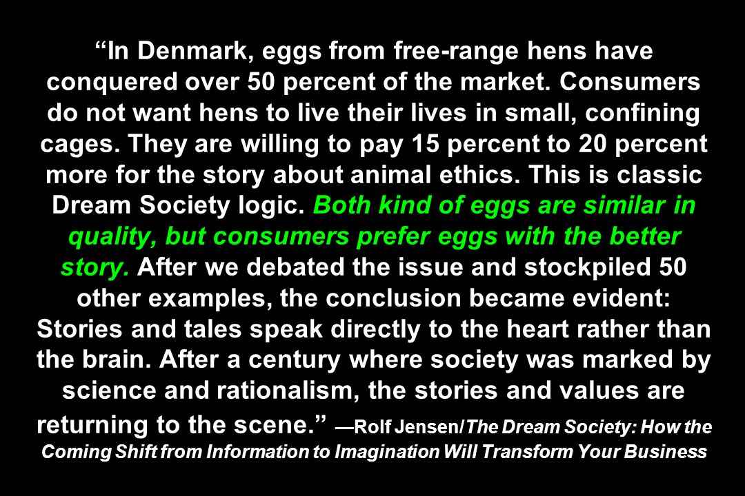 In Denmark, eggs from free-range hens have conquered over 50 percent of the market.
