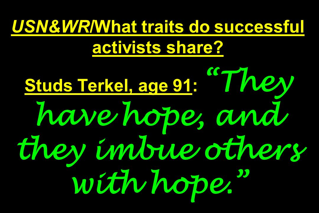 USN&WR/What traits do successful activists share