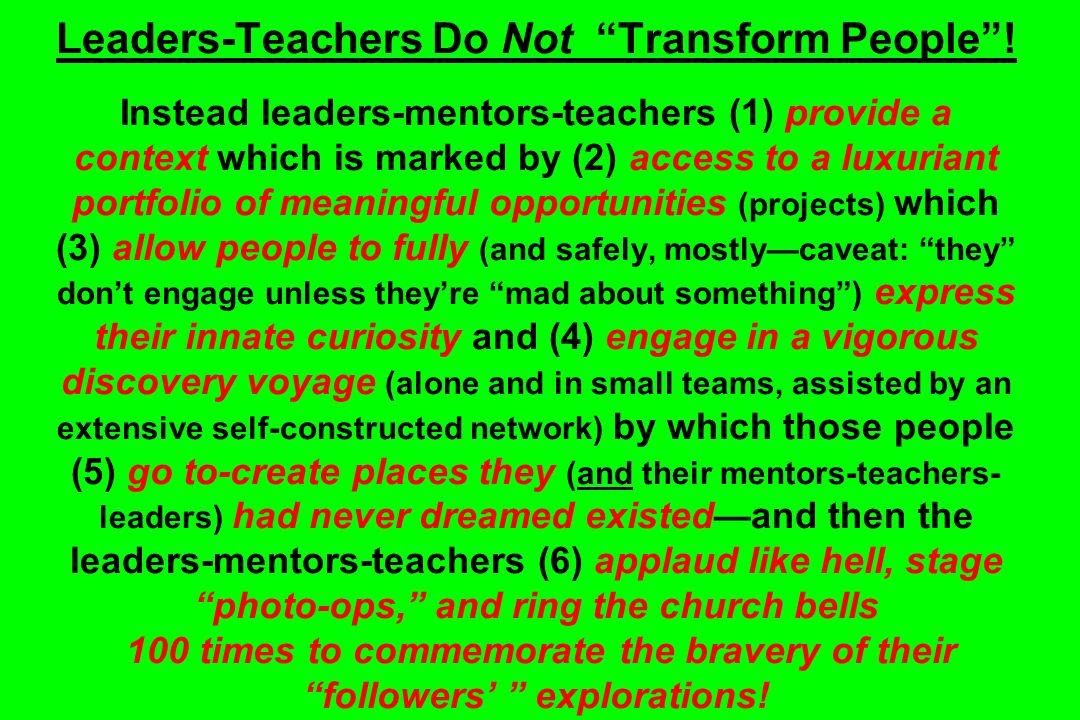Leaders-Teachers Do Not Transform People