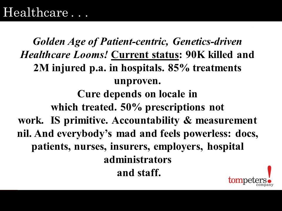 Healthcare . . .