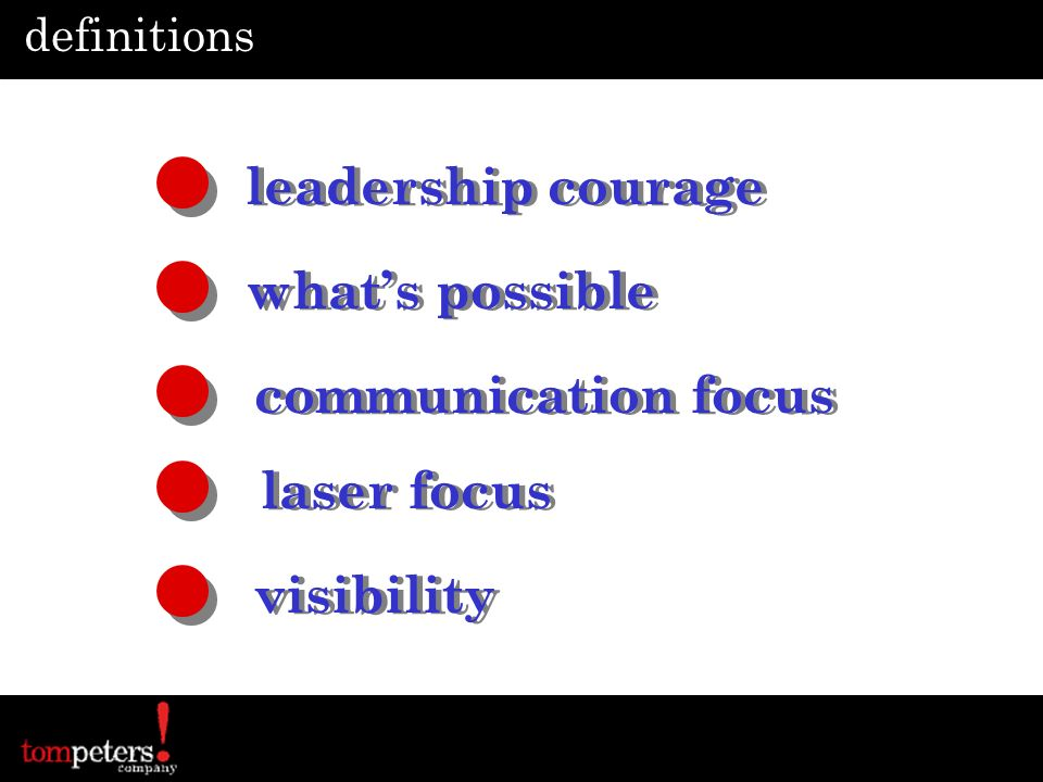 leadership courage what's possible communication focus laser focus
