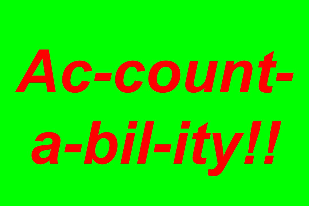Ac-count-a-bil-ity!!