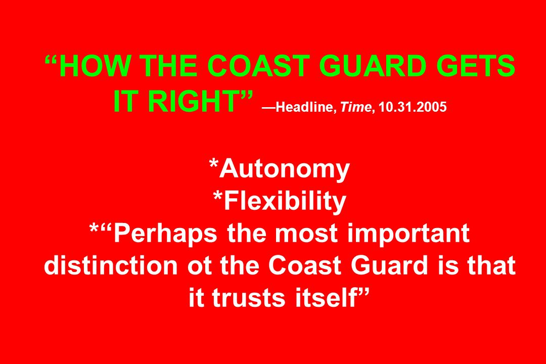 HOW THE COAST GUARD GETS IT RIGHT —Headline, Time, 10. 31. 2005