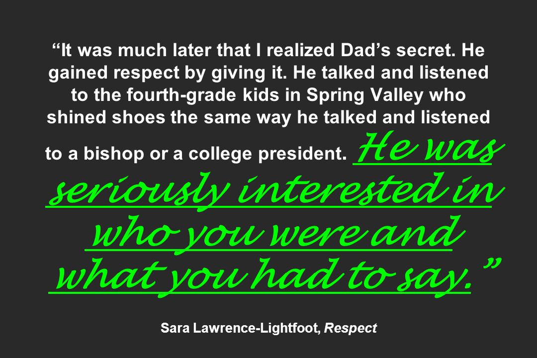 Sara Lawrence-Lightfoot, Respect