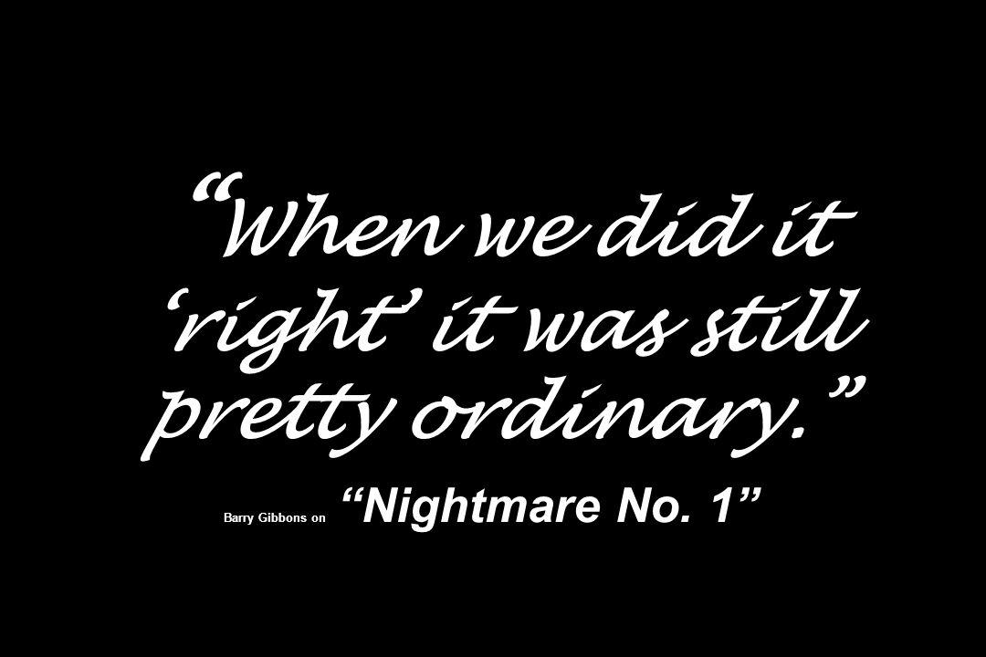 When we did it 'right' it was still pretty ordinary