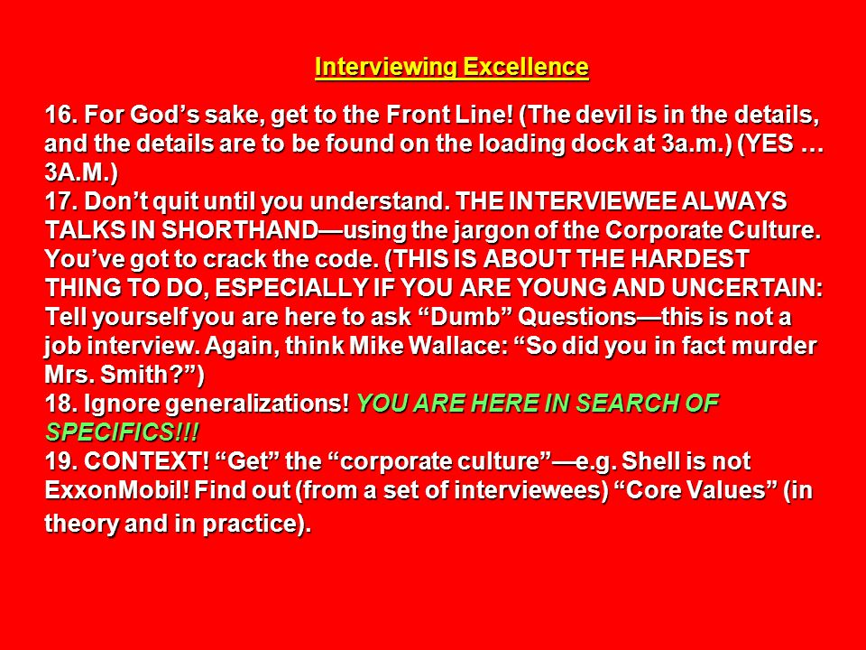 Interviewing Excellence 16. For God's sake, get to the Front Line