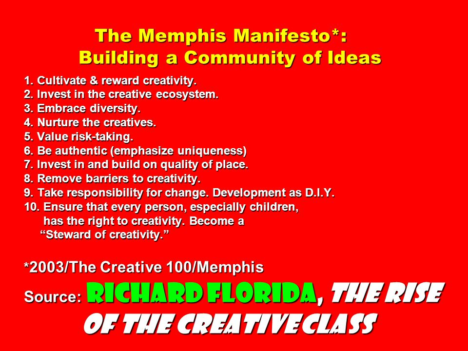 The Memphis Manifesto. : Building a Community of Ideas 1