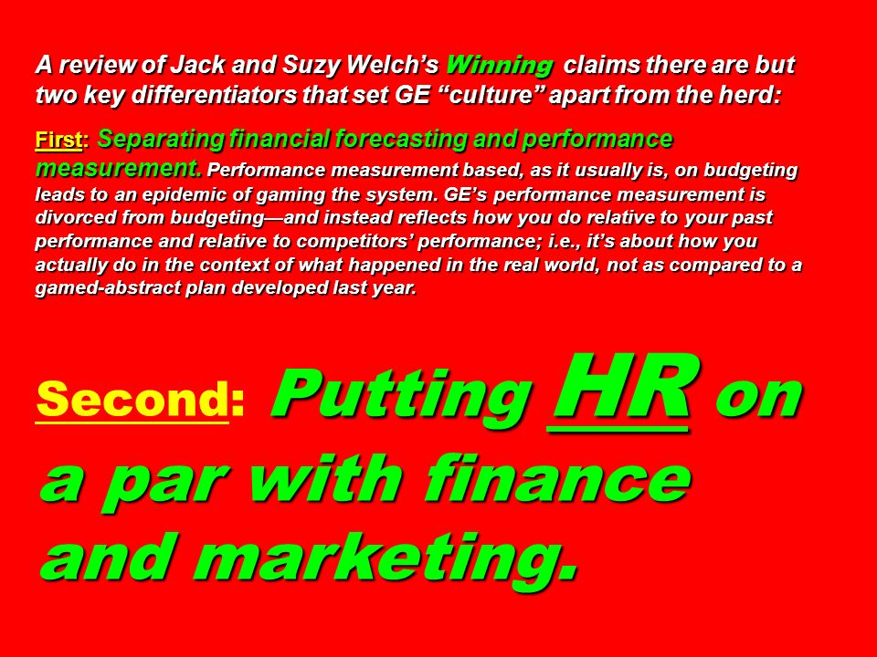 Second: Putting HR on a par with finance and marketing.