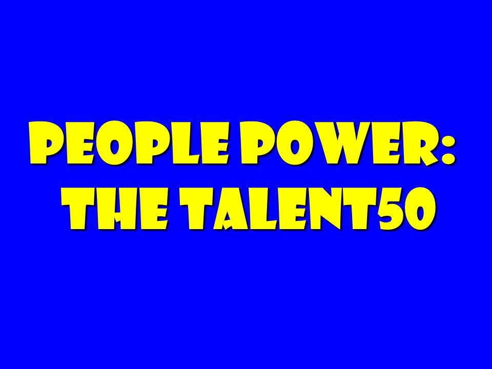 People Power: The Talent50