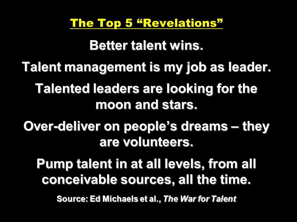 The Top 5 Revelations Better talent wins