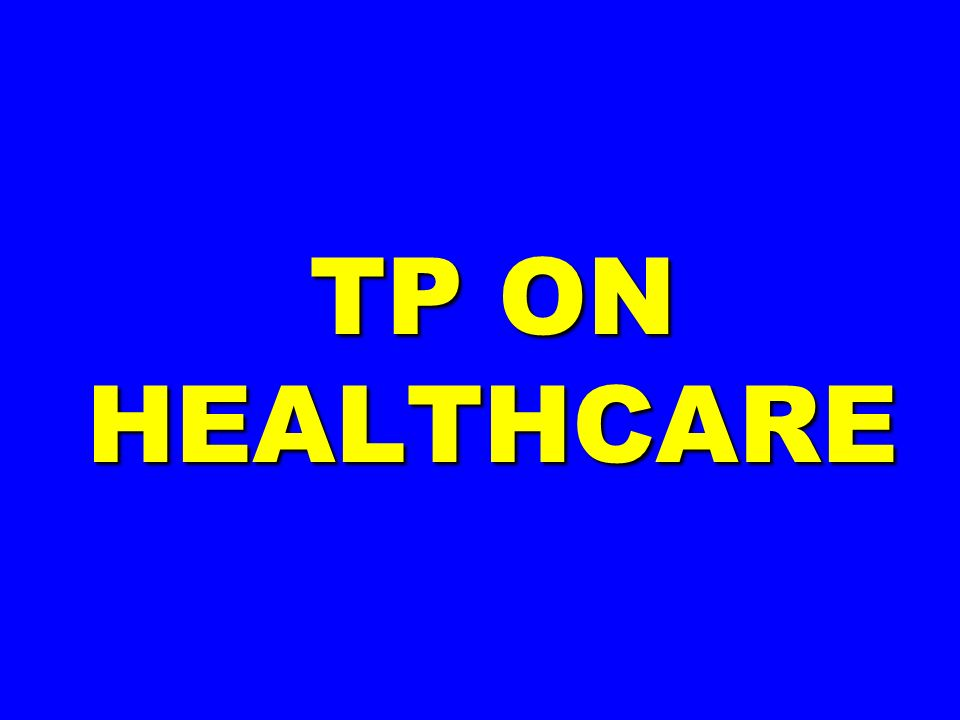 TP ON HEALTHCARE