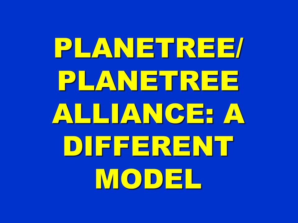 PLANETREE/ PLANETREE ALLIANCE: A DIFFERENT MODEL