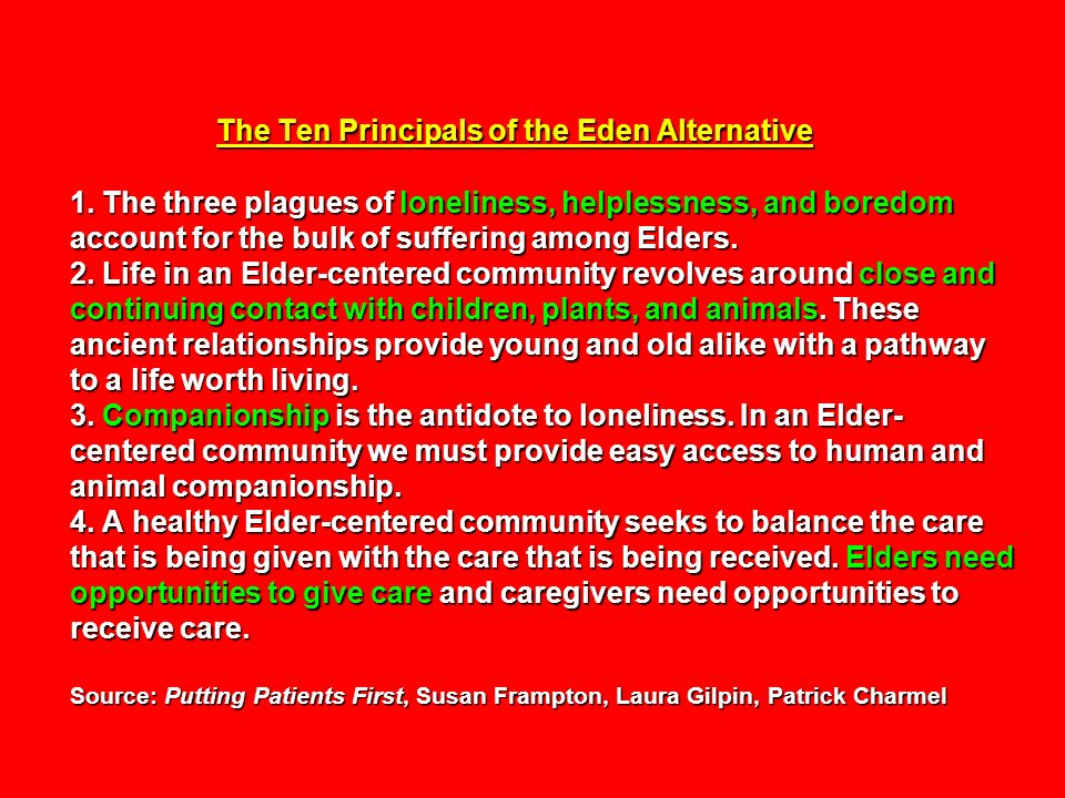 The Ten Principals of the Eden Alternative 1