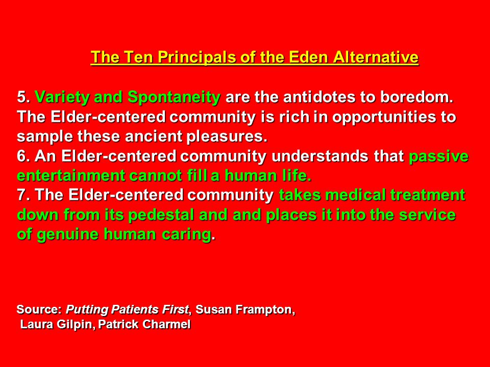The Ten Principals of the Eden Alternative 5