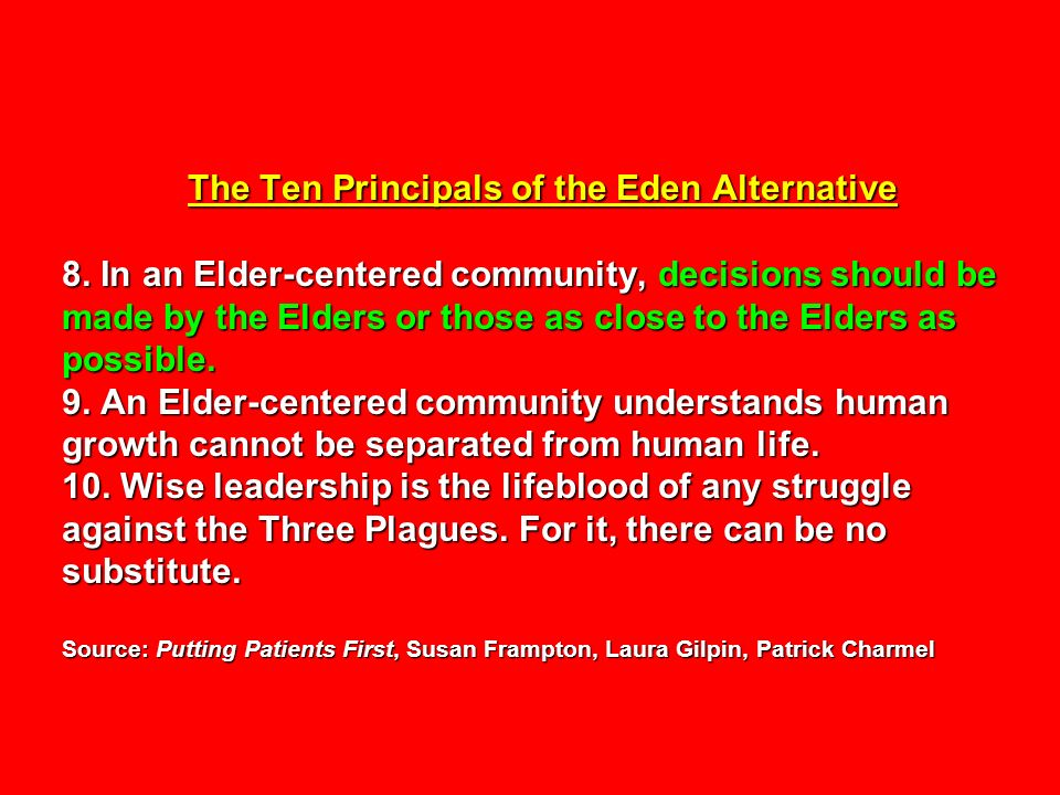 The Ten Principals of the Eden Alternative 8