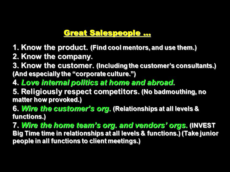 Great Salespeople … 1. Know the product