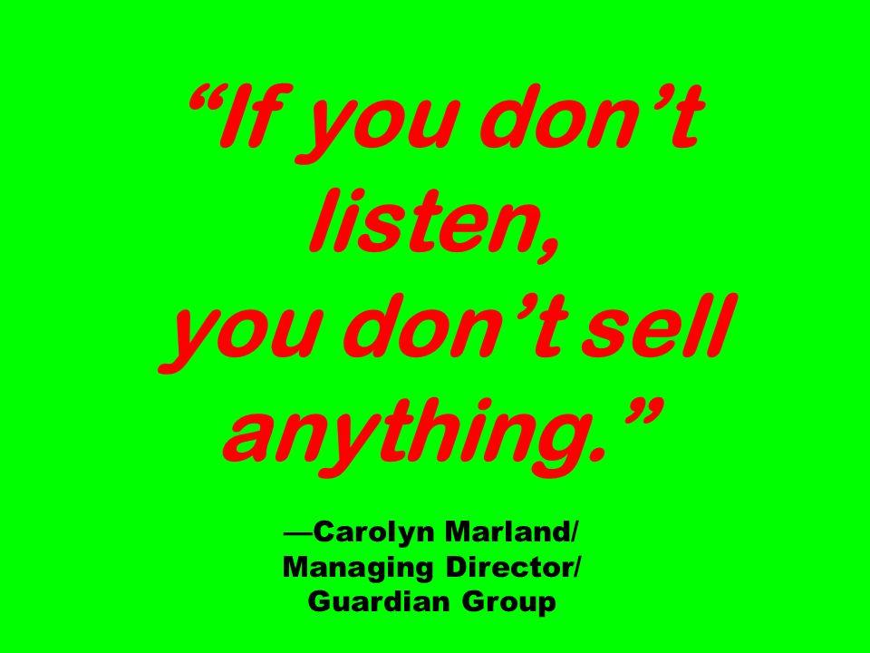 anything. —Carolyn Marland/