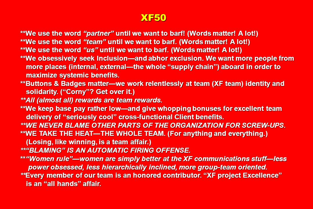 XF50 **We use the word partner until we want to barf! (Words matter! A lot!)