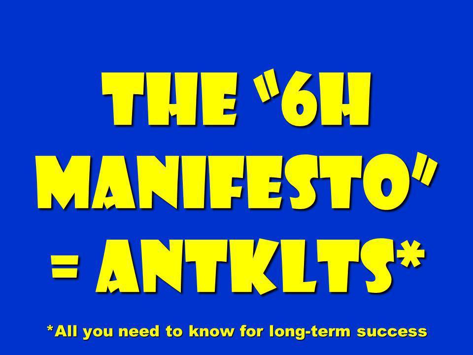The 6h Manifesto = ANTKLTS