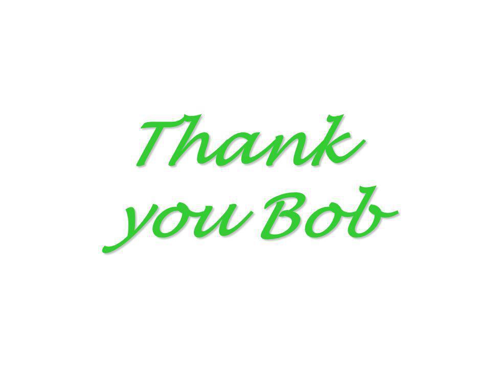 Thank you Bob