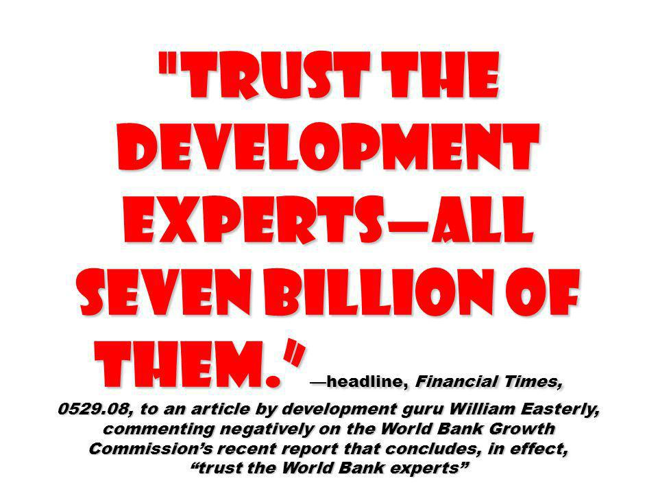 trust the World Bank experts