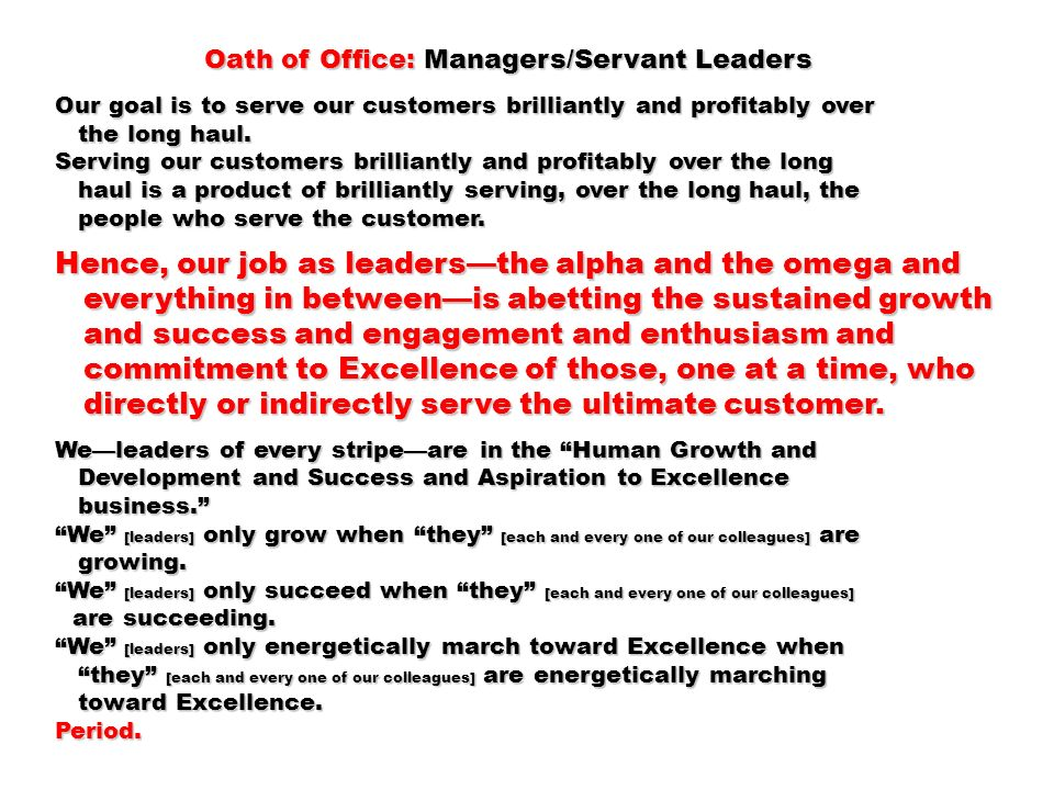 Hence, our job as leaders—the alpha and the omega and