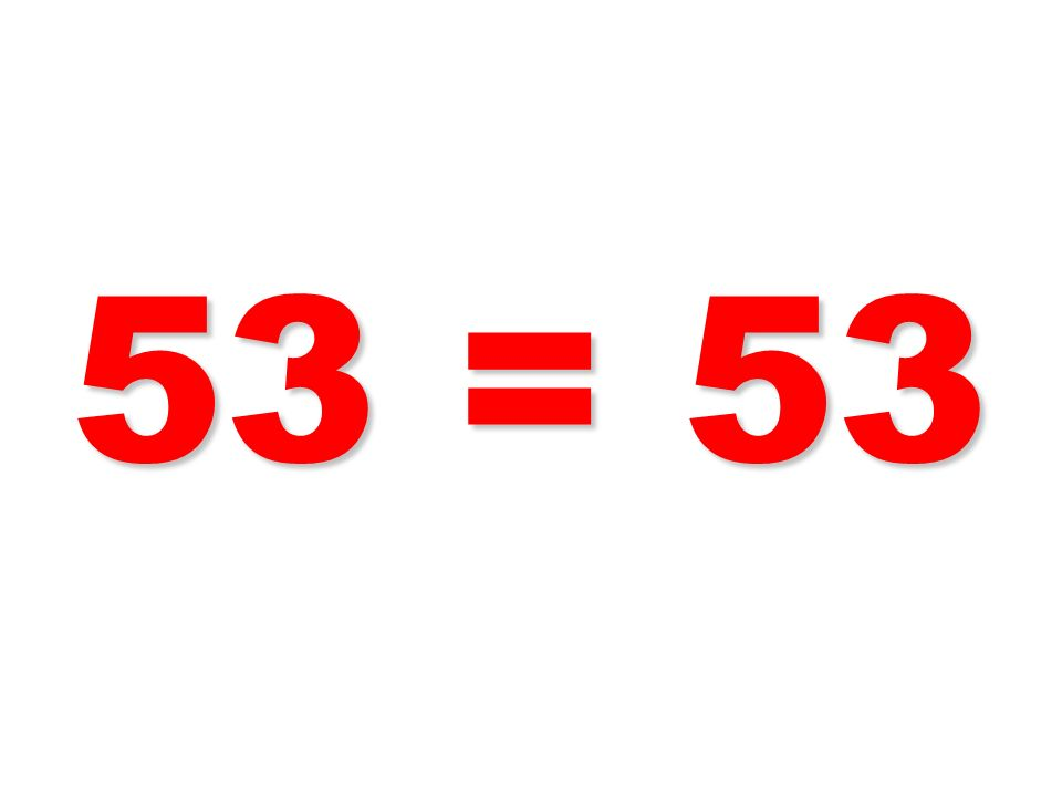53 = 53 92
