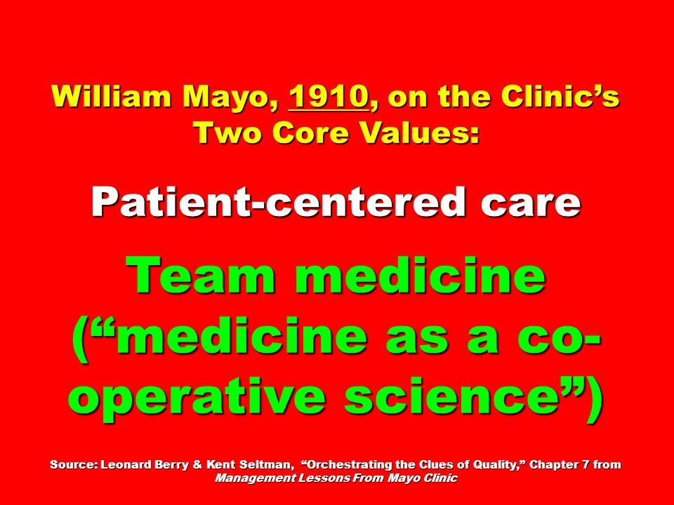Team medicine ( medicine as a co-operative science )