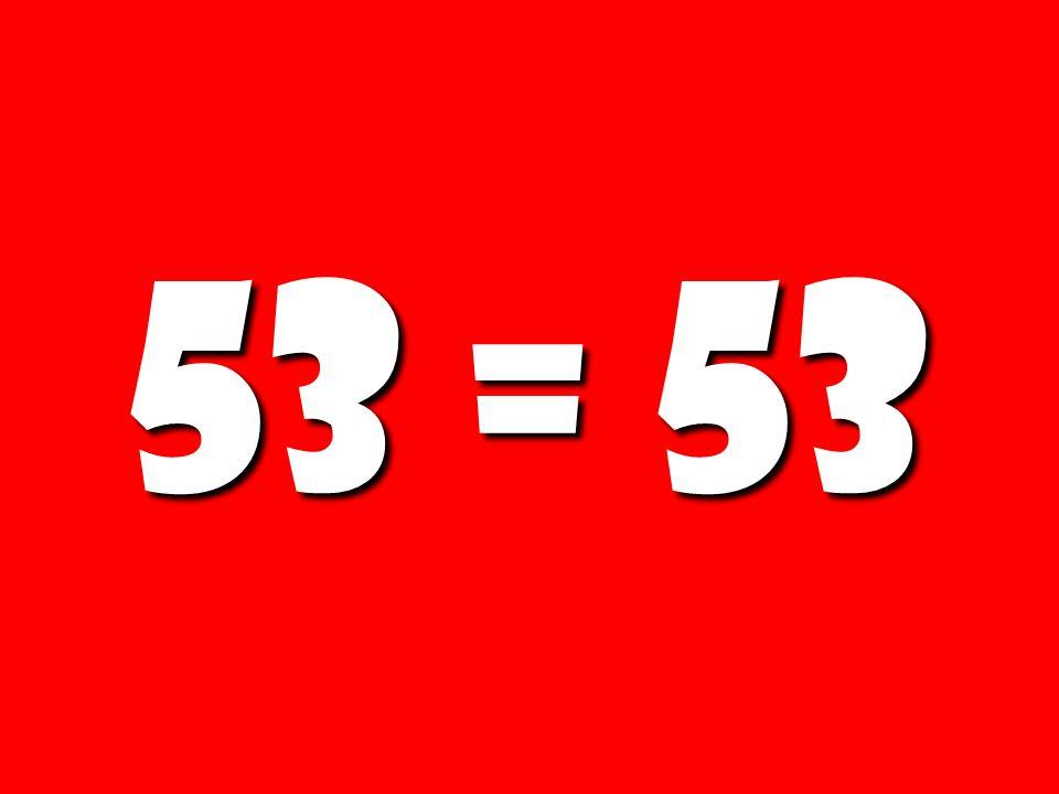 53 = 53 171